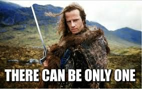 THERE CAN BE ONLY ONE - HIGHLANDER